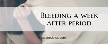 light period with clots bleeding a week after period with crs heavy or light 7 top causes