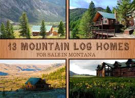 13 mountain log homes for sale in montana home and garden