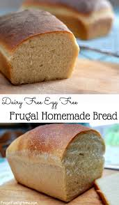 Bread Recipes Without Bread Machine Frugal Homemade Bread Recipe Dairy Free Egg Free