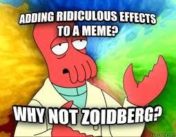 Why Not Zoidberg Meme - livememe com futurama zoidberg