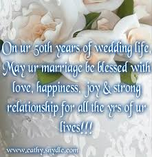 50th wedding anniversary greetings wedding anniversary quotes