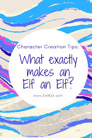 what exactly makes an elf an elf what is the definition of an elf