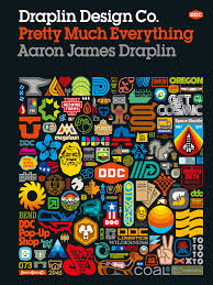 draplin design co pretty much everything graphic design