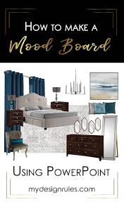 Create A Mood Board To Decorate Like A Pro My Design Rules