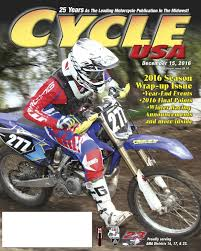 ama district 14 motocross cycle usa dec 2016 by cycle usa issuu