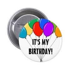 birthday balloons for men birthday gifts ideas it s my birthday balloons button custom
