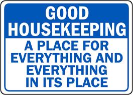 housekeeping signs keep area clean signs keep clean signs