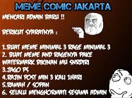 Buat Meme Comic - meme comic jakarta mencari admin baru syarat 1 buat meme