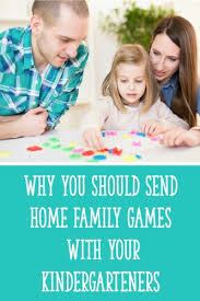 why you should send home family with your kindergarteners