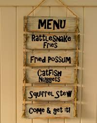 redneck home decor cabin menu sign fried possum squirrel stew redneck menu sign