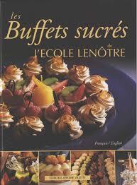 cours de cuisine le notre lenotre buffets sucres t buffets sucrés les les de grand prix de
