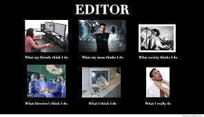Edit Photo Meme - be kind to your editor they re not really eating your ms lol my
