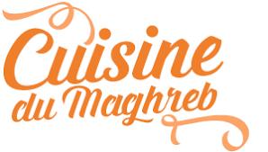 cuisine maghreb la cuisine du maghreb les recettes tunisiennes marocaines et