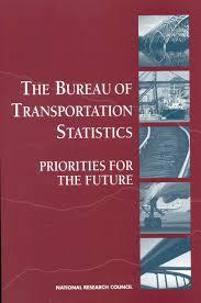 statistics bureau the bureau of transportation statistics priorities for the future