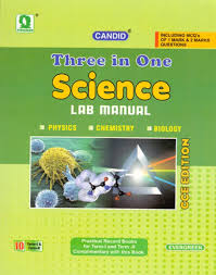 candid three in one science lab manual term i u0026 ii class 10