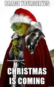 Christmas Is Coming Meme - christmas is coming meme christmas pinterest meme memes and