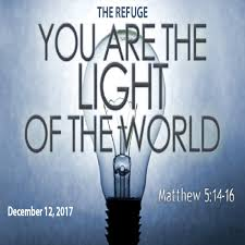 you are the light of the world sermon you are the light of the world the refuge lubbock tx sermon