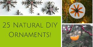 25 ornaments the can make