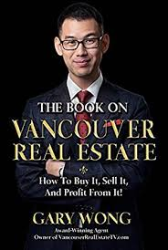 real estate the book on vancouver real estate how to buy it