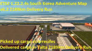 Map Your Run Ets2 1 22 2 4s South Korea Adventure Map V6 2 V6 3 2189km Delivery