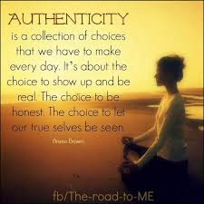 True Selves - authenticity is a collection of choices we have to make every day
