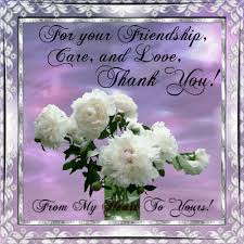 Flower And Love Quotes - thank you for your friendship care and love friendship quote