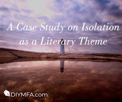 literature themes in the 1920s a case study on isolation as a literary theme diy mfa
