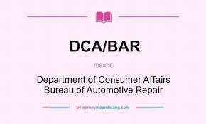 bureau of consumer affairs what does dca bar definition of dca bar dca bar stands