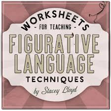 teaching figurative language techniques worksheets by stacey lloyd