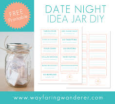 Images of Date Night Ideas   Best easter gift ever Wayfaring Wanderer  Date Night Idea Jar DIY   Free Printable     Wayfaring Wanderer Date Night Idea Jar DIY Free Printable