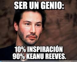 Keanu Reeves Meme - ser un genio keanu reeves meme on memegen