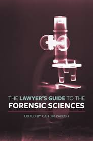 the lawyer u0027s guide to the forensic sciences irwin law