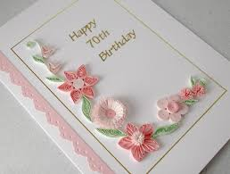 70th Birthday Cards Quilled 70th Birthday Card Paper Quilling
