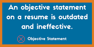 What An Objective In A Resume Should Say Why You Should Never Include An Objective Statement On A Resume