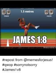 Qwop Meme - o w of 15 metres thighs ca ves james 18 m8110creator repost from