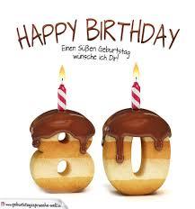 geburtstagssprüche zum 80 happy birthday in keksschrift zum 80 geburtstag