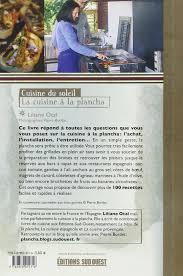 cuisine sur plancha la cuisine à la plancha amazon co uk liliane otal 9782879015316