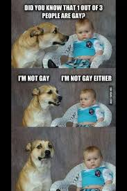 Gay Baby Meme - did you know that 1 out of 3 people are gay meme http www