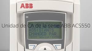 unidad de ca de la serie abb acs550 youtube