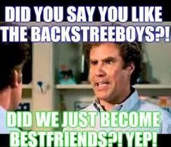 Did We Just Become Best Friends Meme - yup ktbspa backstreet boys my teen days pinterest backstreet
