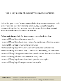 Resume Format Download Accounts Executive by Top8keyaccountexecutiveresumesamples 150407034551 Conversion Gate01 Thumbnail 4 Jpg Cb U003d1428396400