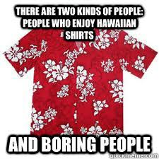 Hawaii Memes - hawaiian shirt meme shirt best of the funny meme