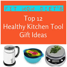 top 12 healthy kitchen tool gift ideas fit mom diet