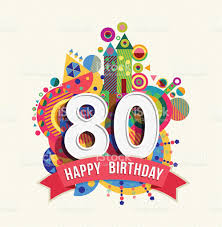 happy birthday 80 year greeting card poster color stock vector art