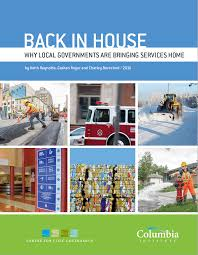 in house back in house why local governments are bringing services home