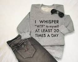 sweater sayings hoodies with sayings etsy