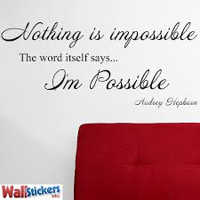 audrey hepburn nothing is impossible quote wall sticker decal audrey hepburn nothing is impossible quote wall sticker decal black small amazon co uk kitchen home