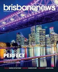 brisbane news magazine november 1 7 2017 issue 1152 by brisbane