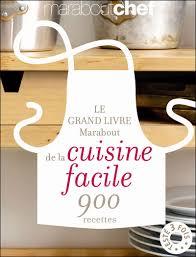 cuisine marabout le grand livre marabout de la cuisine facile home interior