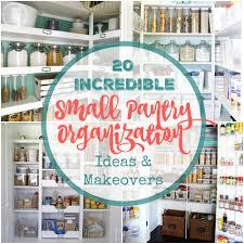 small kitchen pantry organization ideas 20 small pantry organization ideas and makeovers